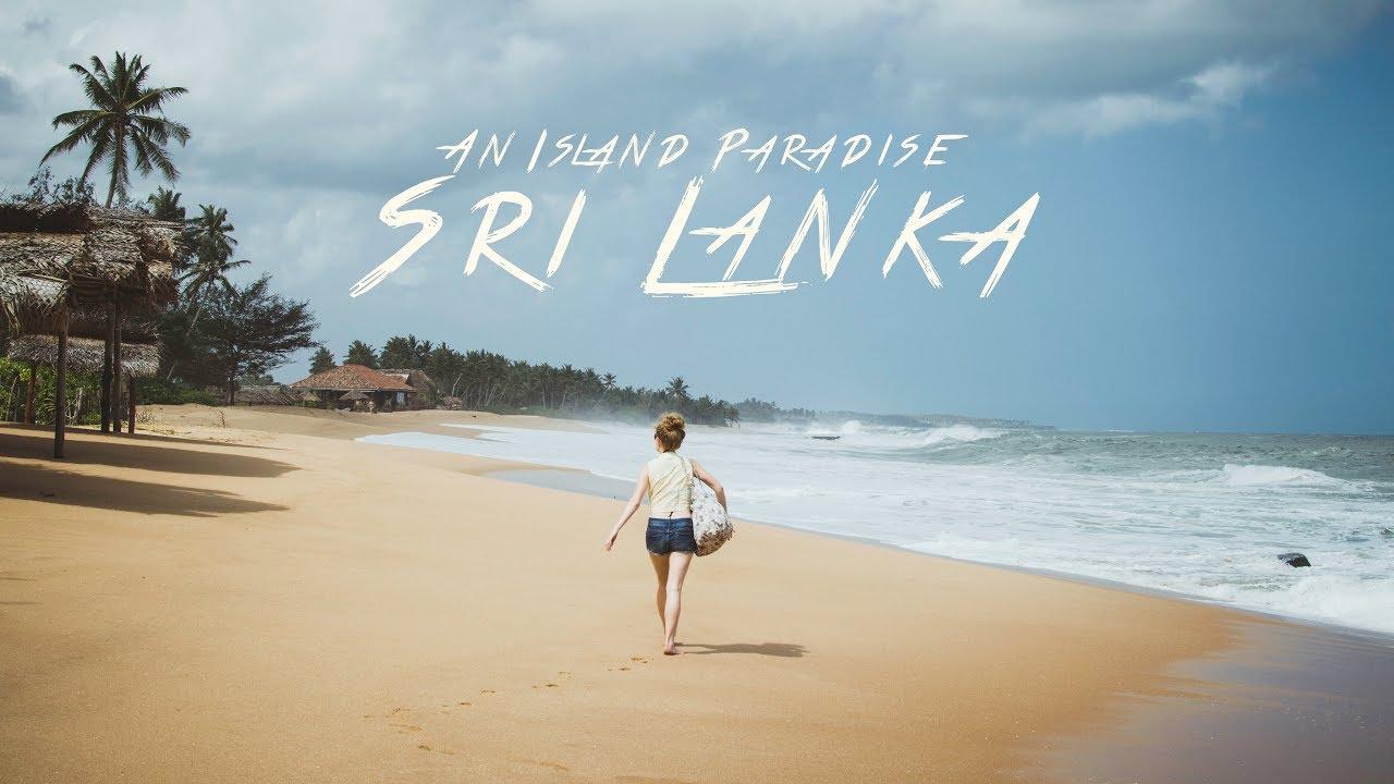 An Island Paradise Sri Lanka Youtube