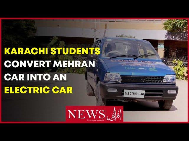 Karachi Students Convert Mehran Into An Electric Car