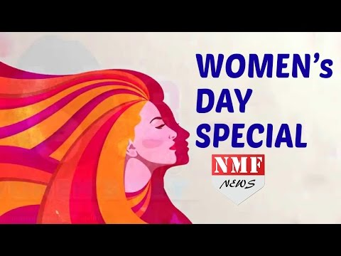 Woman's Day Special | NMF News