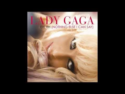 Lady Gaga - Eh, Eh (Nothing Else I Can Say) (Audio)
