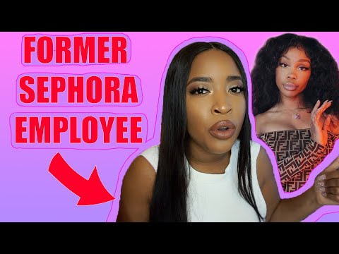 SZA RACIALLY PROFILED AT SEPHORA - FORMER SEPHORA EMPLOYEE'S THOUGHTS