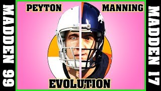 PEYTON MANNING evolution [MADDEN NFL 99 - MADDEN NFL 16] 🏈