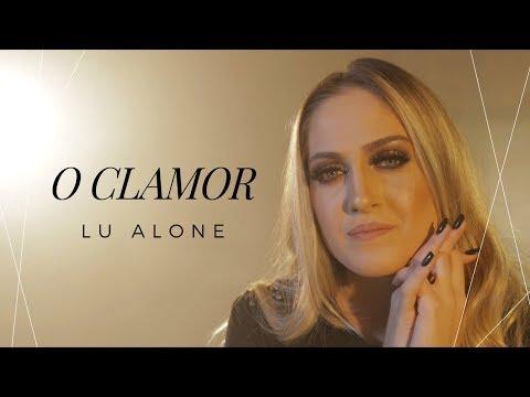 Lu Alone - O Clamor (Clipe Oficial)