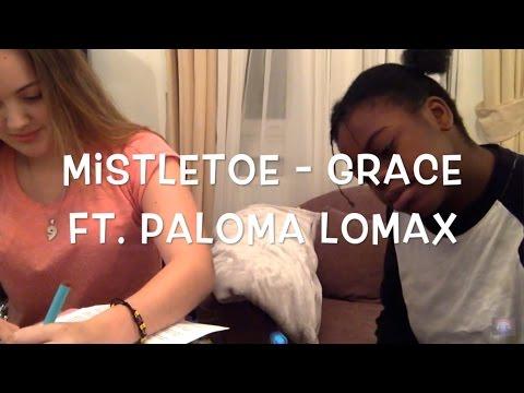 Mistletoe - Justin Bieber - (Cover) Grace ft Paloma Lomax