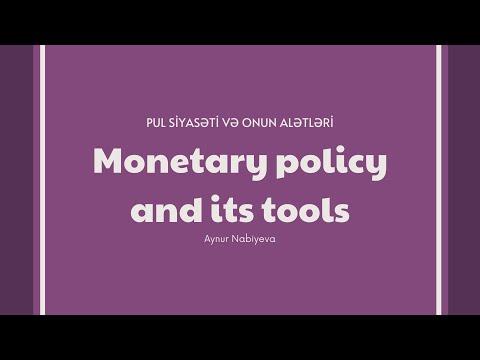 Monetary policy and monetary policy tools | Pul siyasəti və pul siyasəti alətləri