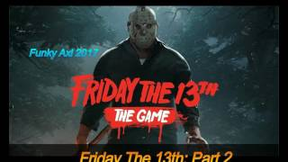 Friday The 13th: The Game OST - Friday The 13th Part 2 - (2017) Resimi