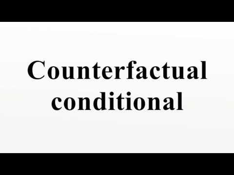 Counterfactual conditional