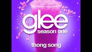 Glee - Thong Song [LYRICS]