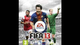 FIFA 13 Soundtrack song - The Chevin - Champion EA Sports