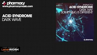 Acid Syndrome - Dark Way (Original Mix)