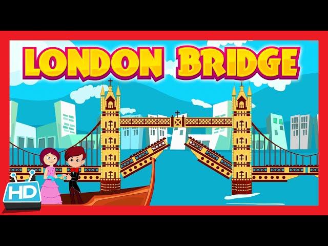 LONDON BRIDGE IS FALLING DOWN Song