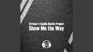 Show Me the Way (Dancefloor Extended Mix)