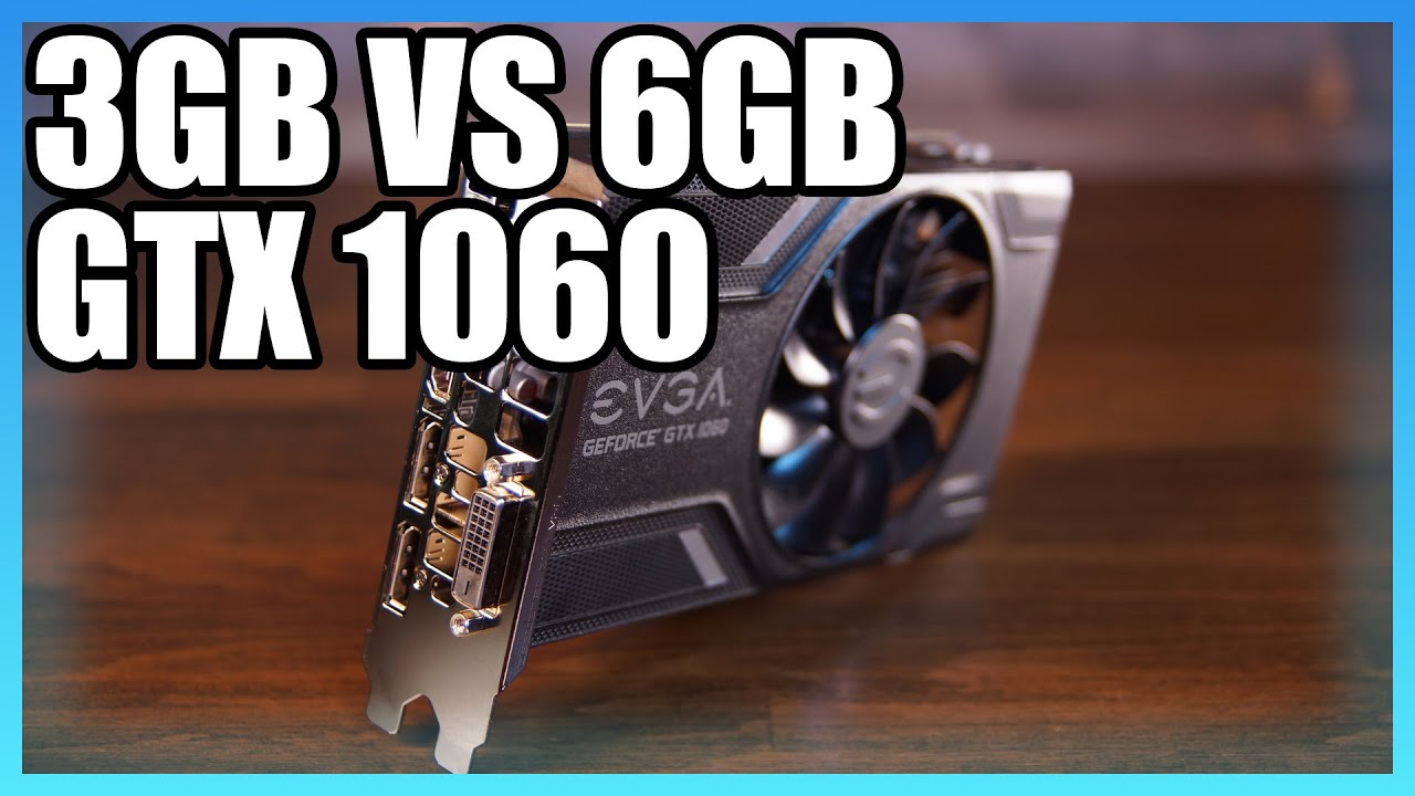 GTX 1060 3GB vs  6GB Benchmark: Some Major Performance