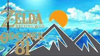 PÓŁNOC NIE MA JUŻ PRZEDE MNĄ TAJEMNIC! - The Legend of Zelda: Breath of the Wild #81