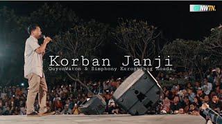 Korban Janji - GuyonWaton & Simphony Kerontjong Moeda