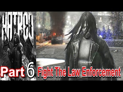 Hatred Part 6 Fight The Law Enforcement PC Game This Is Evil Be Worned