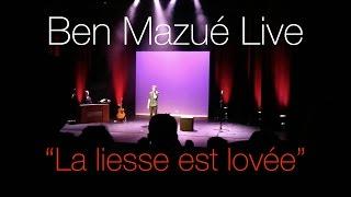 Ben Mazué - La liesse est lovée (Live)