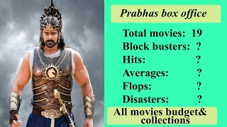 Prabhas All Movies Budget And Collections Upto Sahoo | All Movies Hits And Flop Complete List |
