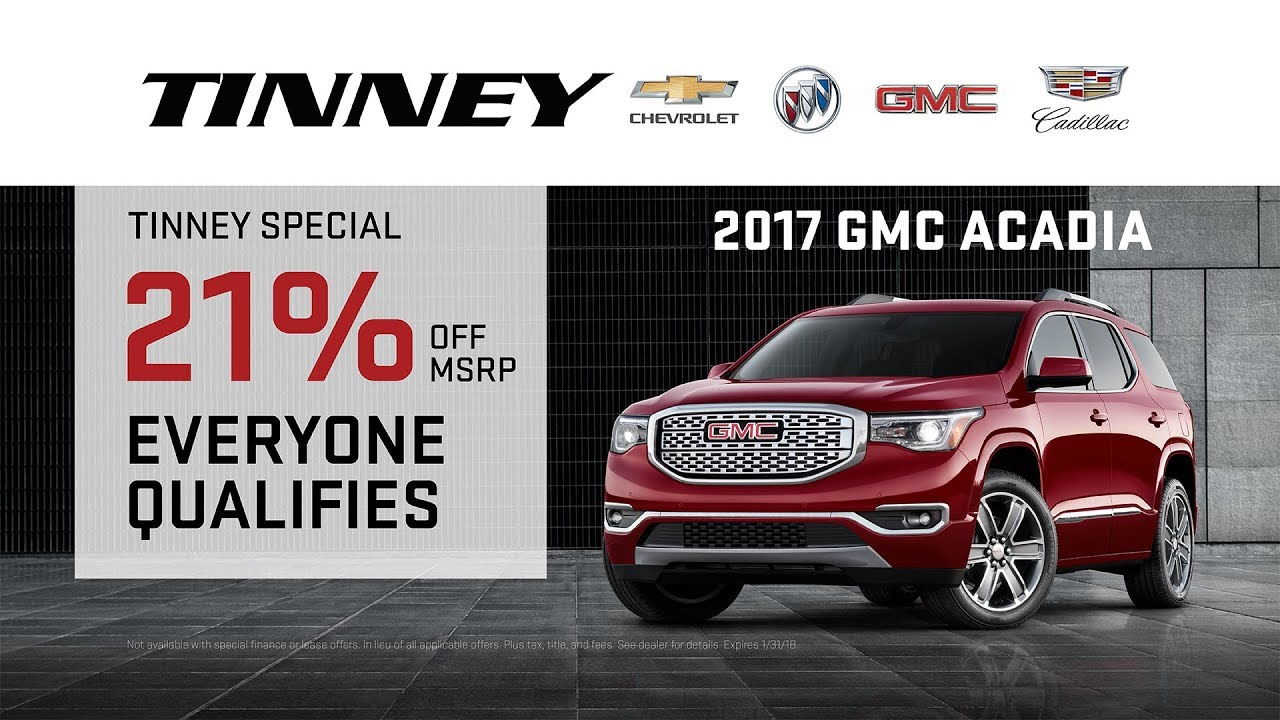 The Best 2017 GMC Acadia Rebates for 2018 are at Tinney Automotive     The Best 2017 GMC Acadia Rebates for 2018 are at Tinney Automotive