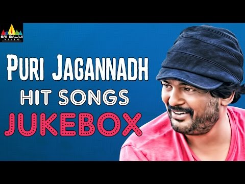 Puri Jagannadh Hit Songs Jukebox | Video Songs Back to Back | Sri Balaji Video