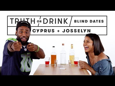 Blind Dates Play Truth or Drink (Cyprus & Josselyn) | Truth or Drink | Cut
