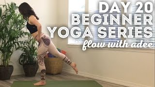 DAY 20/30 Beginner Yoga Series | Get Moving!
