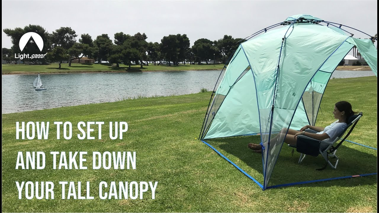 watch 89ea3 d1284 How to Set Up and Take Down the Tall Canopy from Lightspeed Outdoors