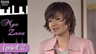 Mya Zara   Episod 2