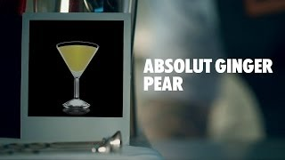 Absolut Ginger Pear Drink Recipe - How To Mix