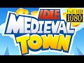 Idle Medieval Town Game Review 1080p Official FancyGames Studio
