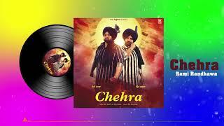 Chehra Prince Randhawa Rami Randhawa Free MP3 Song Download 320 Kbps