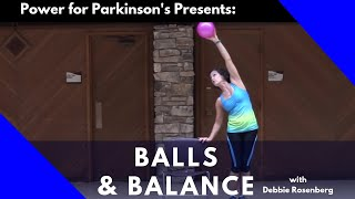 Balls & Balance, Home Power for Parkinson's class