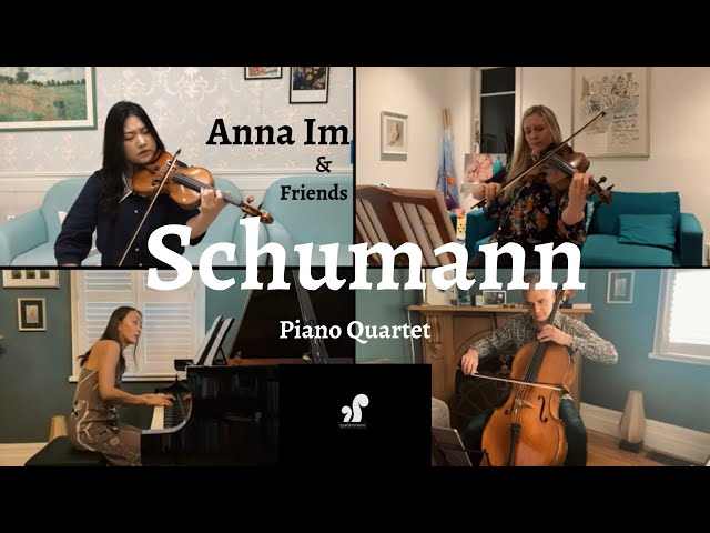 Schumann Piano Quartet Played by Anna Im and Friends