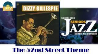Dizzy Gillespie - The 52nd Street Theme (HD) Officiel Seniors Jazz