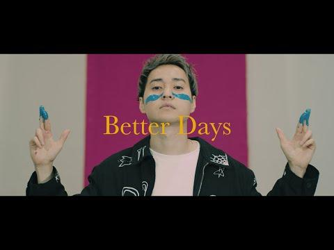NOISEMAKER「Better Days」Official Music Video