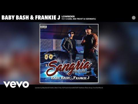 Baby Bash, Frankie J - Lowrider (Audio) ft. C-Kan, Kid Frost, Ozomatli
