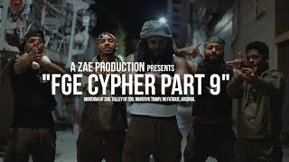 "Montana of 300, Talley of 300, Wuntayk Timmy, No Fatigue, Arsonal - ""FGE CYPHER PART 9"""