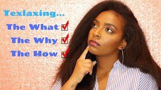 What is Texlaxed Hair? | 4 Texlaxing Methods