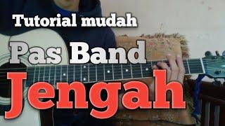 Tutorial gitar mudah melodi lagu pas band - jengah || By Hedi HD