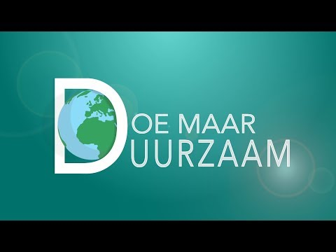 Doe Maar Duurzaam RTLZ S06E09 Made in Holland 30 juli 2017