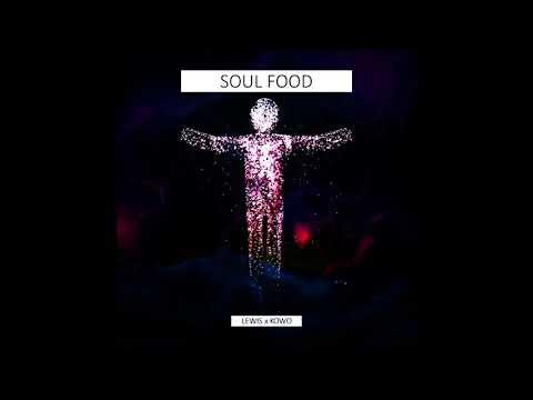 Lewis - Gegenteil feat. Kowo - Soul Food Mixtape (Official Audio)