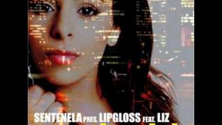 "Sentenela Pres. Lipgloss Feat. Liz - ""Over The Night"" (Allan Natal Energy Remix)"