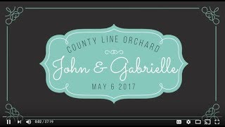John & Gabrielle's Wedding | 05.06.2017 | County Line Orchard
