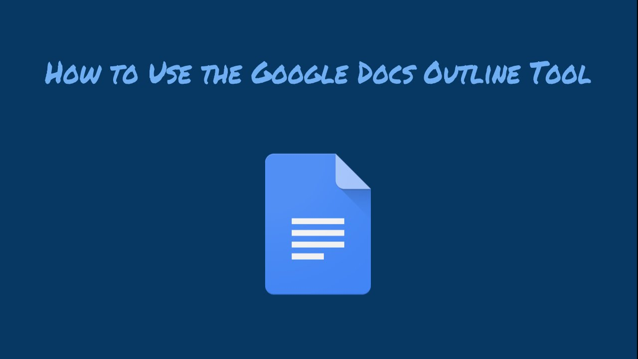 How To Use The Google Docs Outline Tool Youtube