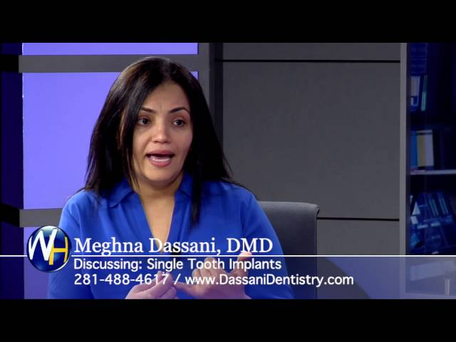 Single Tooth Implants vs. Traditional Dentistry with Houston, TX dentist Meghna Dassani, DMD
