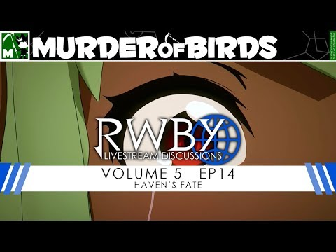RWBY Volume 5 Chapter 14 Livestream Discussion