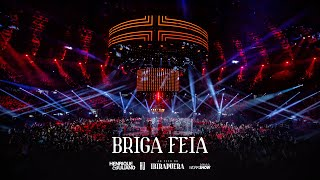 Henrique e Juliano - BRIGA FEIA - DVD Ao Vivo No Ibirapuera