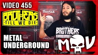 BROTHERS TILL WE DIE ♫ Metal Underground en Metalovisión 455