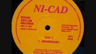 NI-CAD  -  BRAINWASH