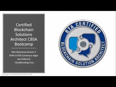Certified Blockchain Solutions Architect (CBSA) Cert. MINI Bootcamp Video 2 Consensys blockchain 101